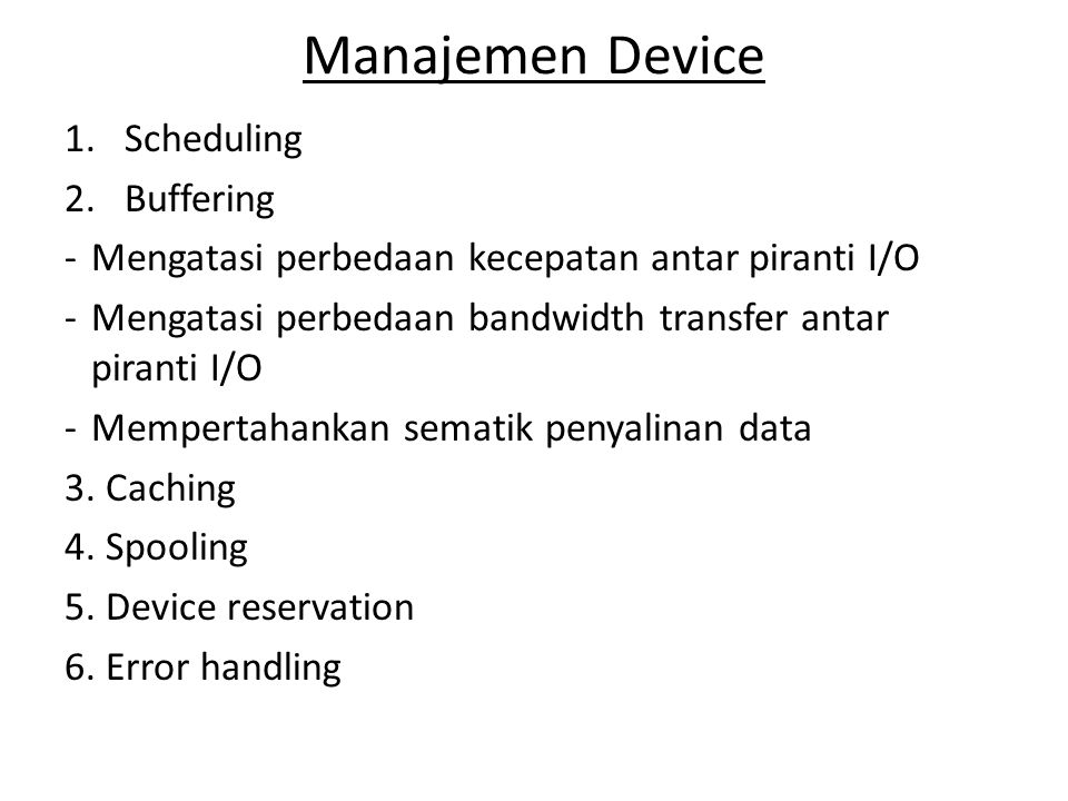 Manajemen Device Scheduling Buffering