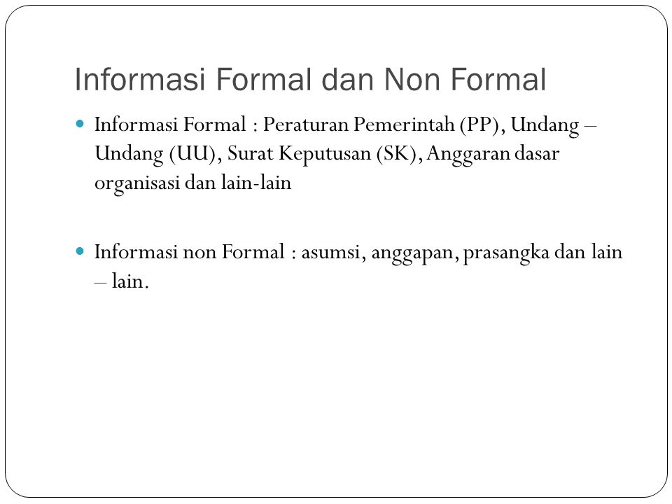 Informasi Formal dan Non Formal
