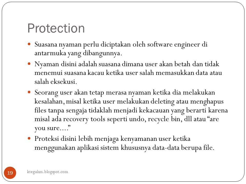 Protection Suasana nyaman perlu diciptakan oleh software engineer di antarmuka yang dibangunnya.
