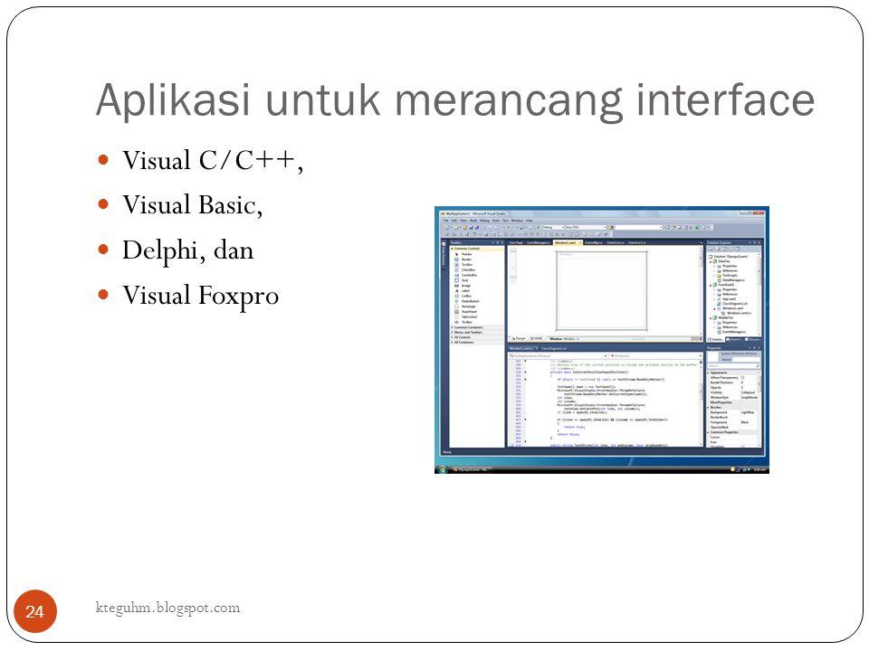 Aplikasi untuk merancang interface