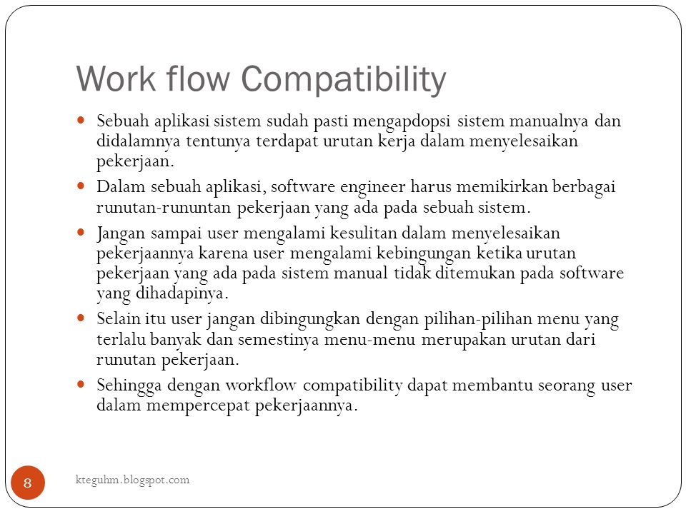 Work flow Compatibility
