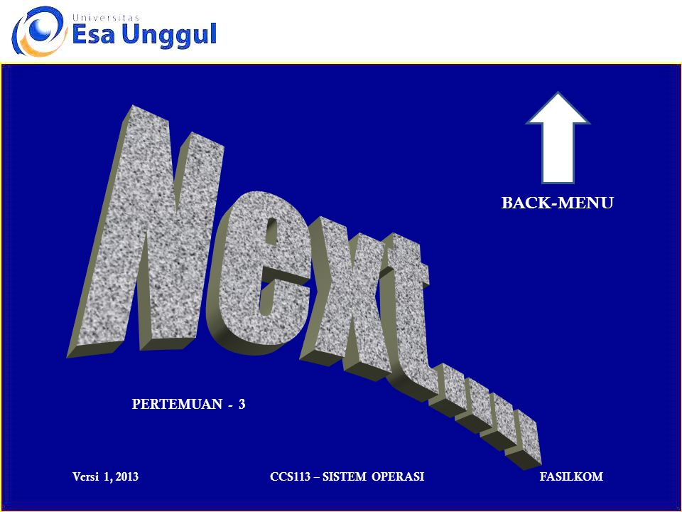 BACK-MENU Next…. PERTEMUAN - 3