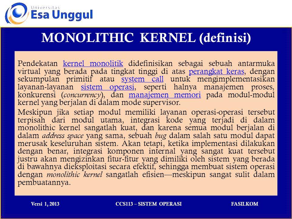 MONOLITHIC KERNEL (definisi)