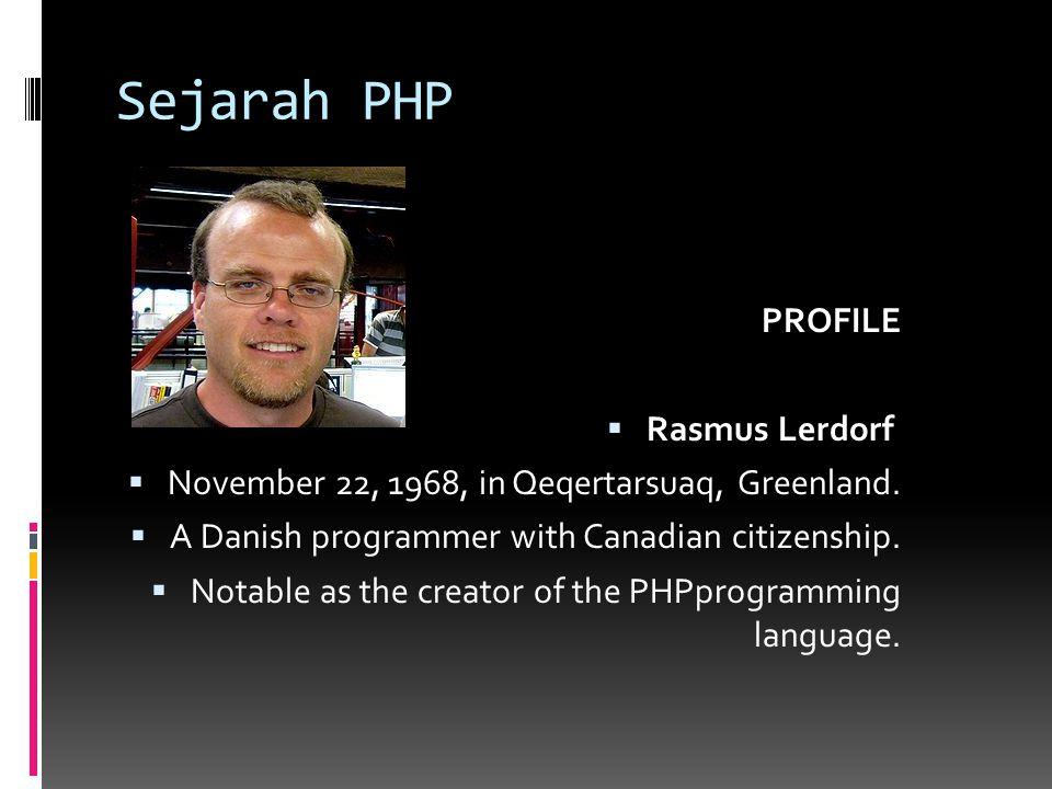 Sejarah PHP PROFILE Rasmus Lerdorf