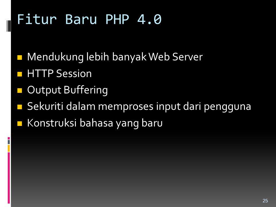 Fitur Baru PHP 4.0 Mendukung lebih banyak Web Server HTTP Session