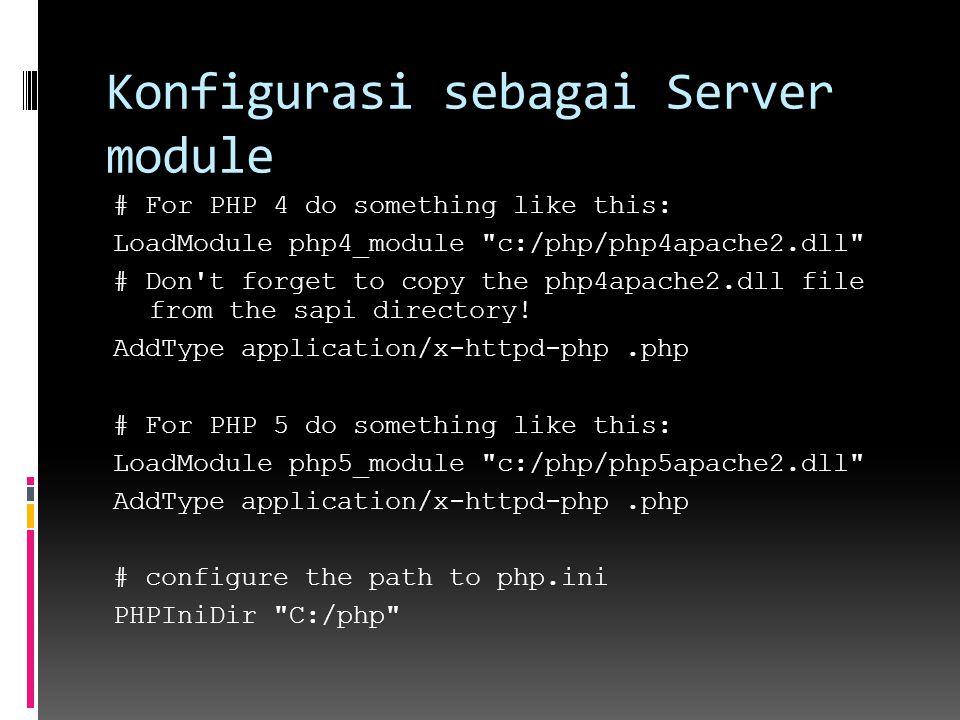 Konfigurasi sebagai Server module