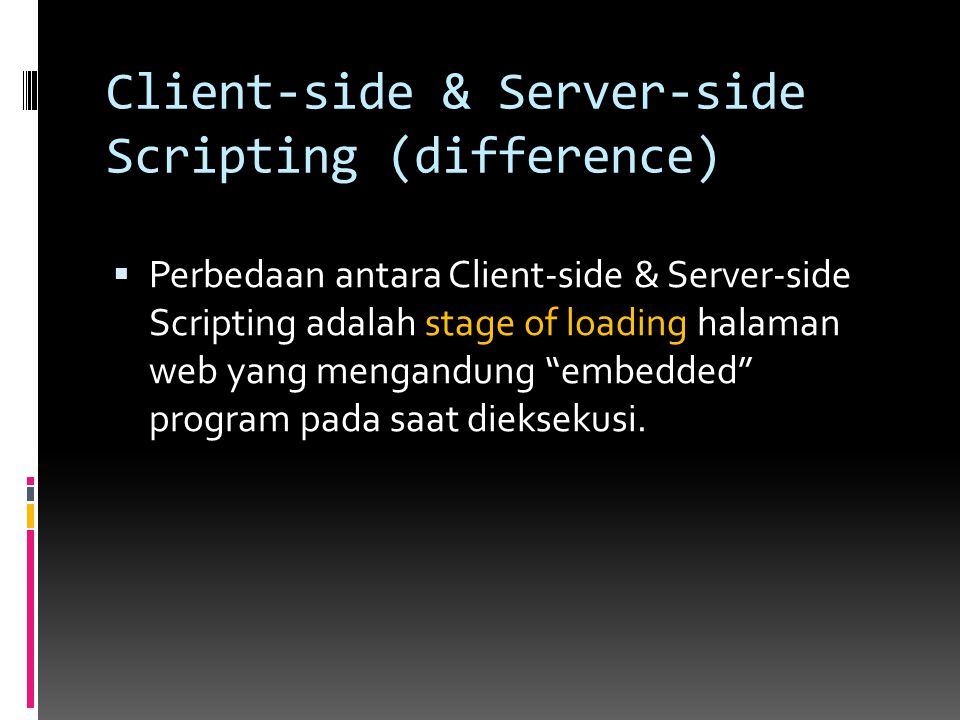 Client-side & Server-side Scripting (difference)