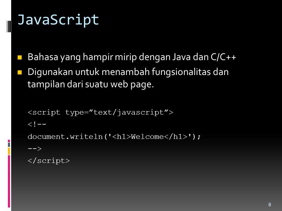 JavaScript Bahasa yang hampir mirip dengan Java dan C/C++