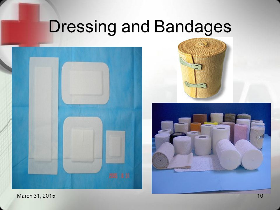 Dressing and Bandages April 9, 2017