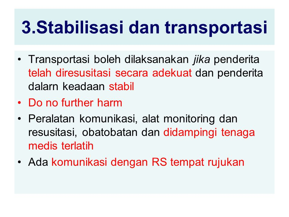 3.Stabilisasi dan transportasi