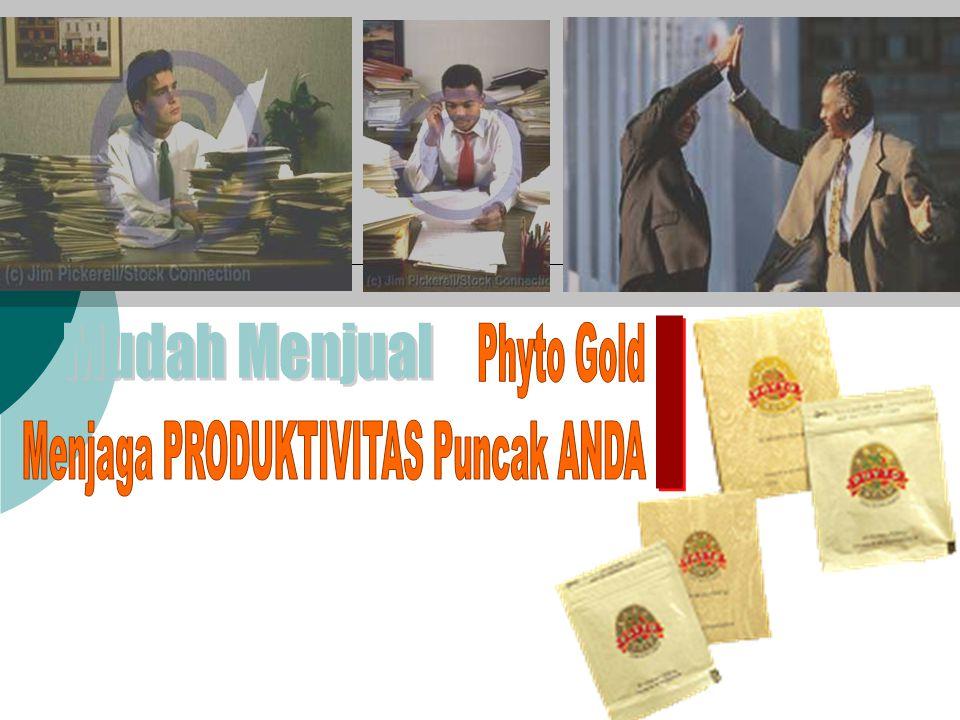 Phyto Gold Menjaga PRODUKTIVITAS Puncak ANDA Mudah Menjual