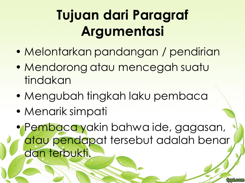 Tujuan dari Paragraf Argumentasi