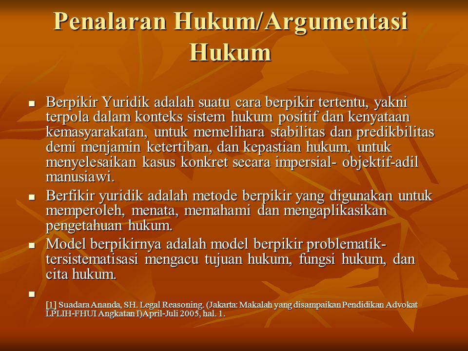 Penalaran Hukum/Argumentasi Hukum