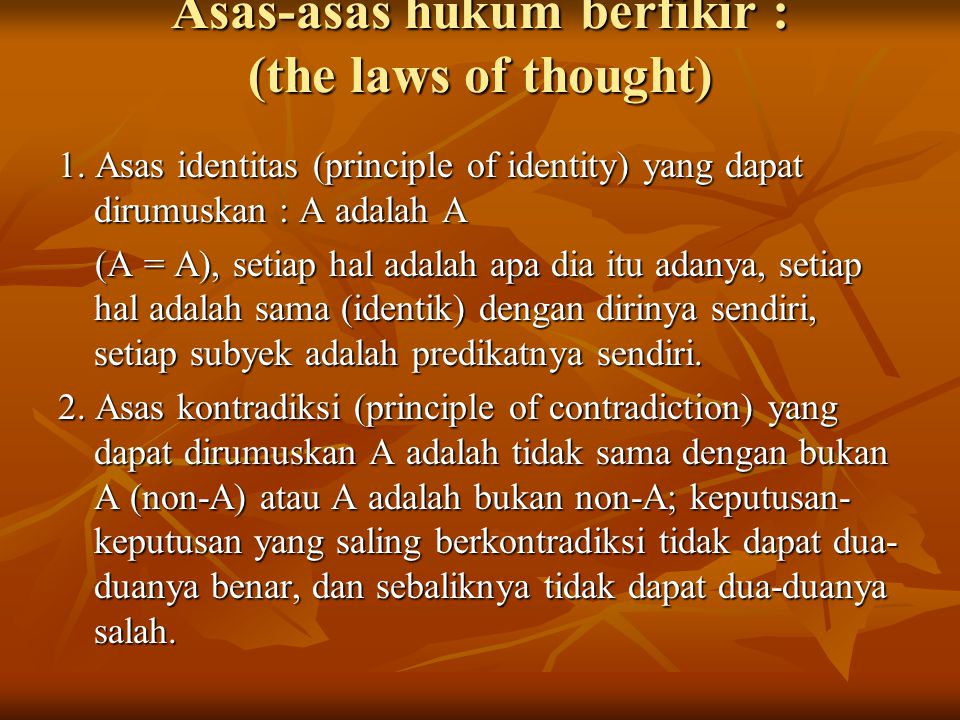 Asas-asas hukum berfikir : (the laws of thought)