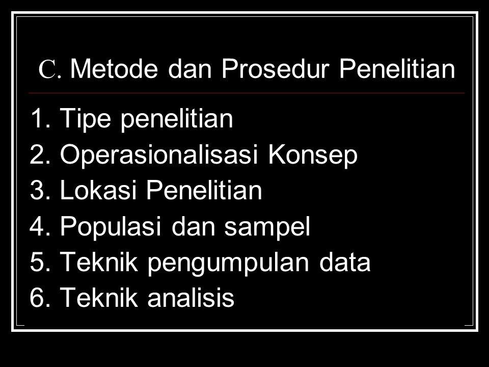 C. Metode dan Prosedur Penelitian