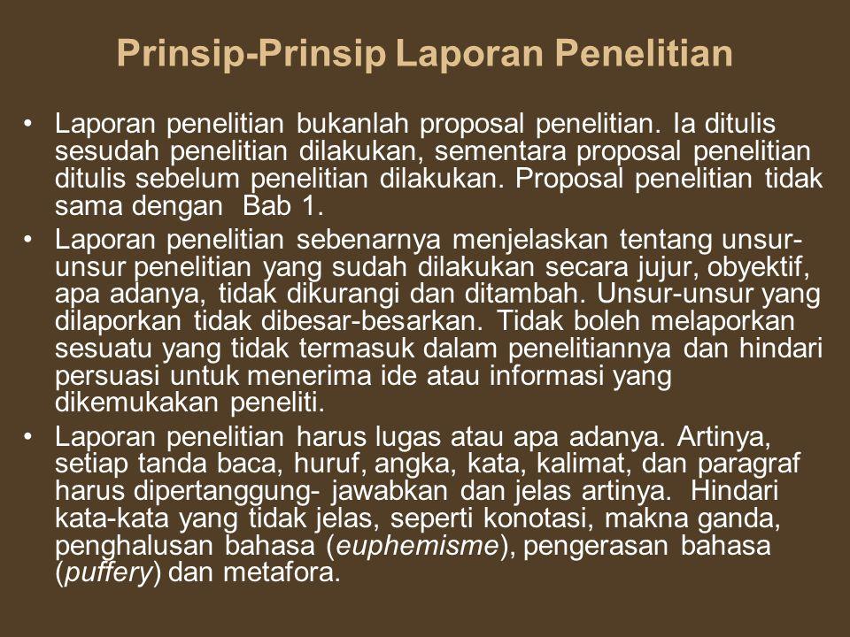 Prinsip-Prinsip Laporan Penelitian