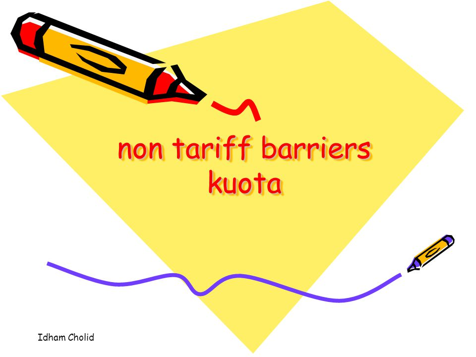 non tariff barriers kuota