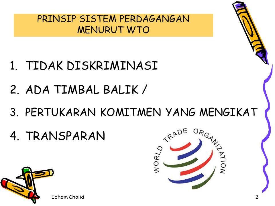 PRINSIP SISTEM PERDAGANGAN MENURUT WTO