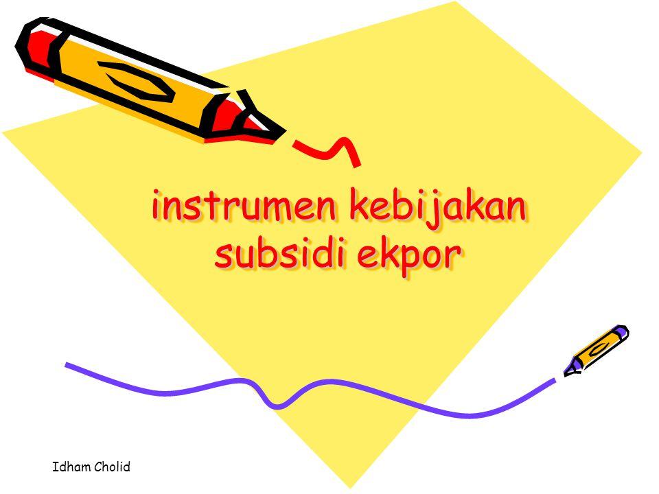 instrumen kebijakan subsidi ekpor