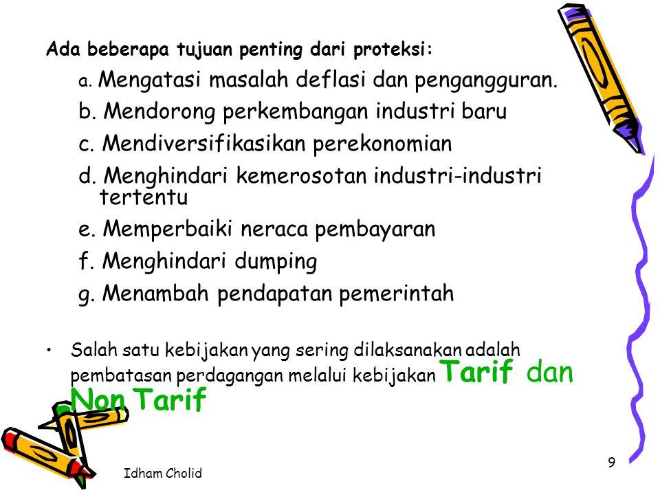 b. Mendorong perkembangan industri baru