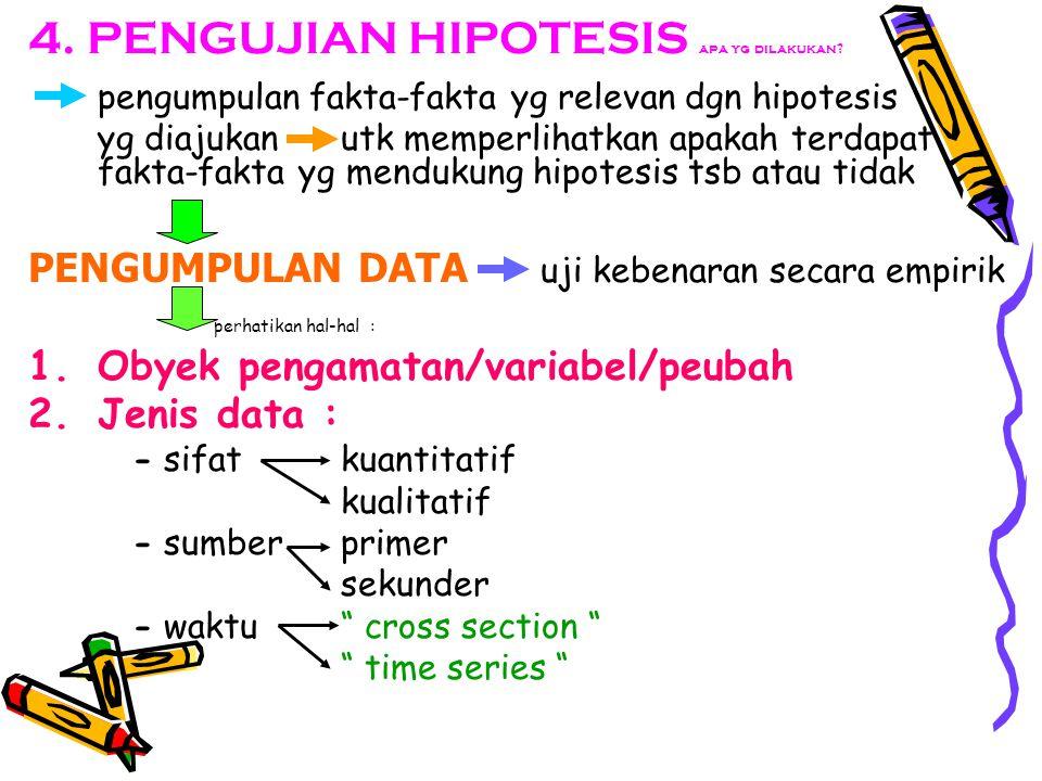 4. PENGUJIAN HIPOTESIS apa yg dilakukan