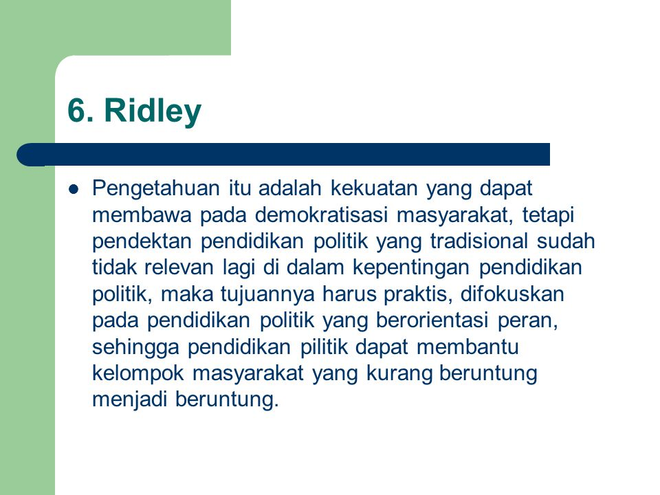 6. Ridley