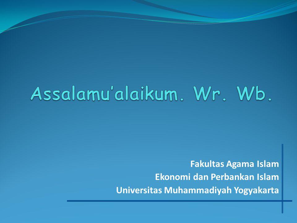 Assalamu'alaikum. Wr. Wb.