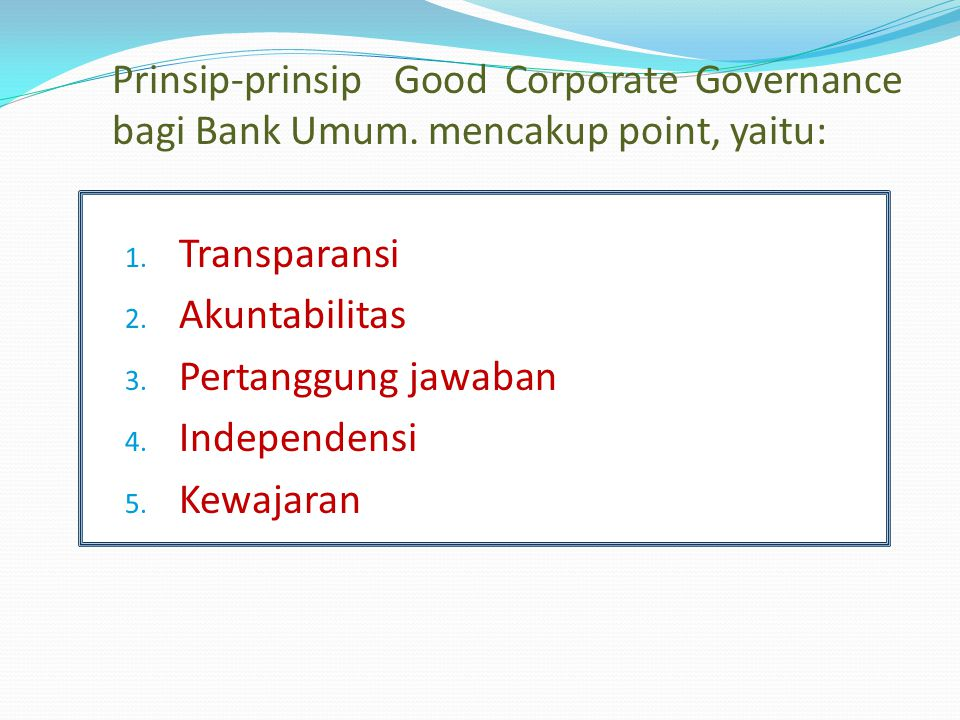 Prinsip-prinsip Good Corporate Governance bagi Bank Umum