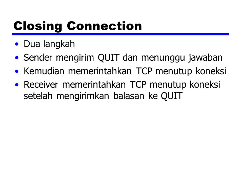 Closing Connection Dua langkah