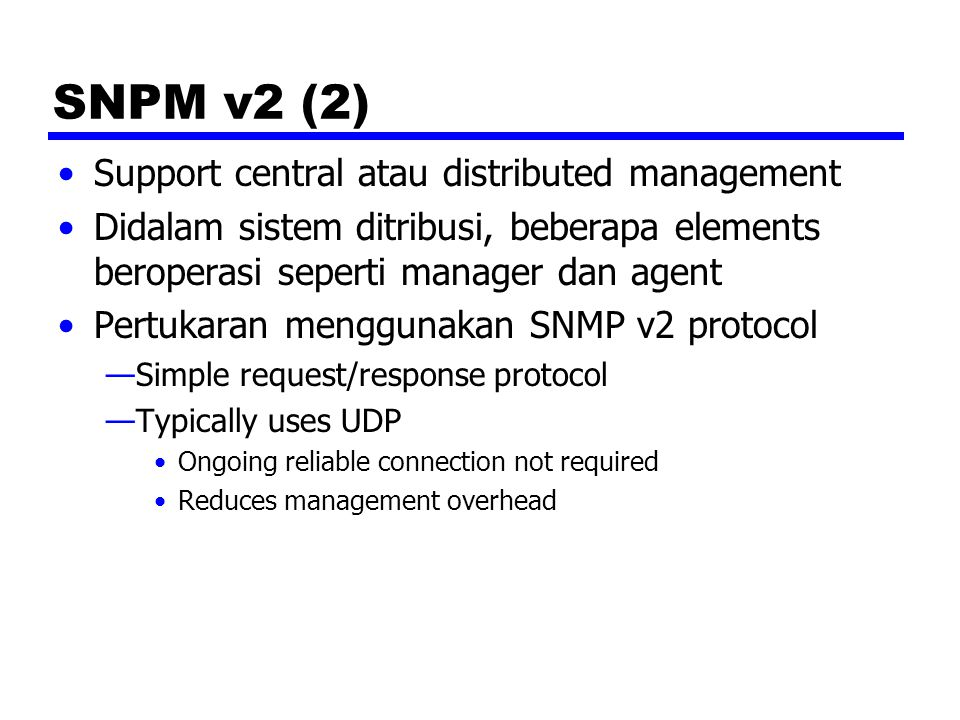 SNPM v2 (2) Support central atau distributed management