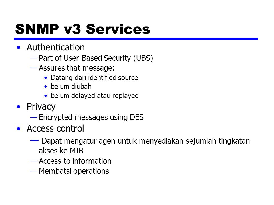 SNMP v3 Services Authentication Privacy Access control