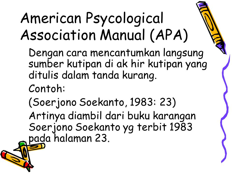 American Psycological Association Manual (APA)