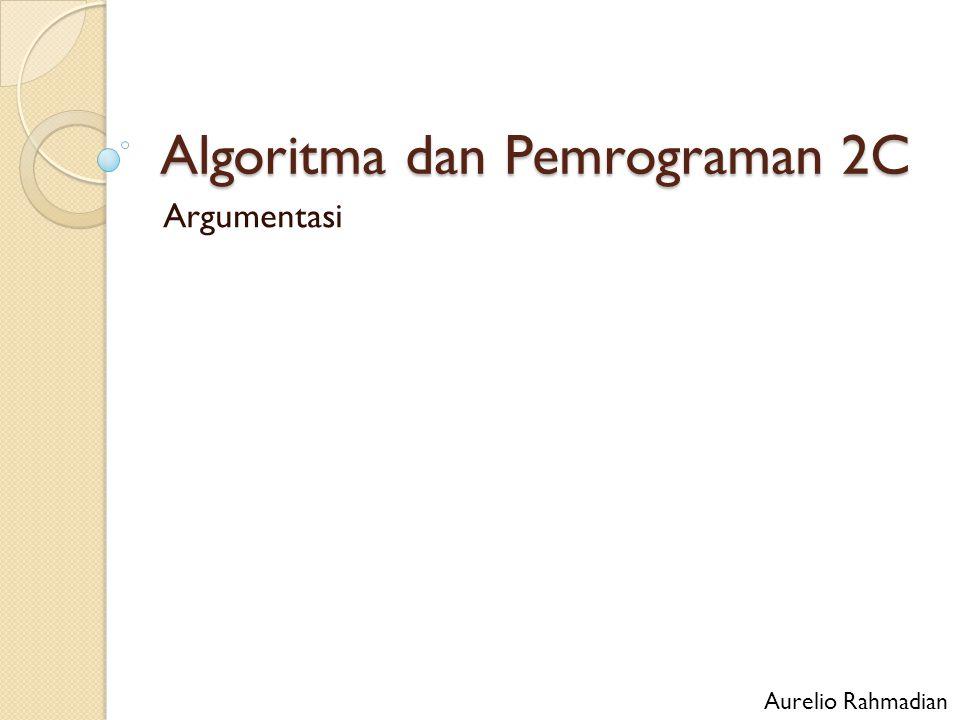 Algoritma dan Pemrograman 2C