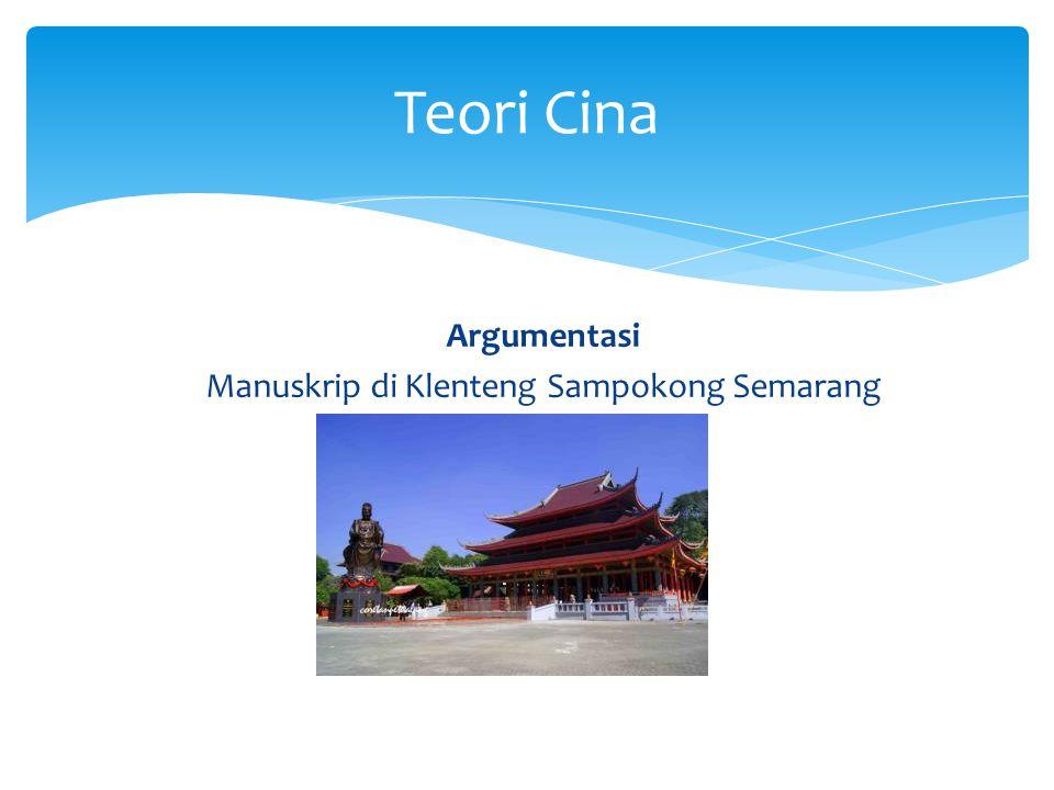 Argumentasi Manuskrip di Klenteng Sampokong Semarang