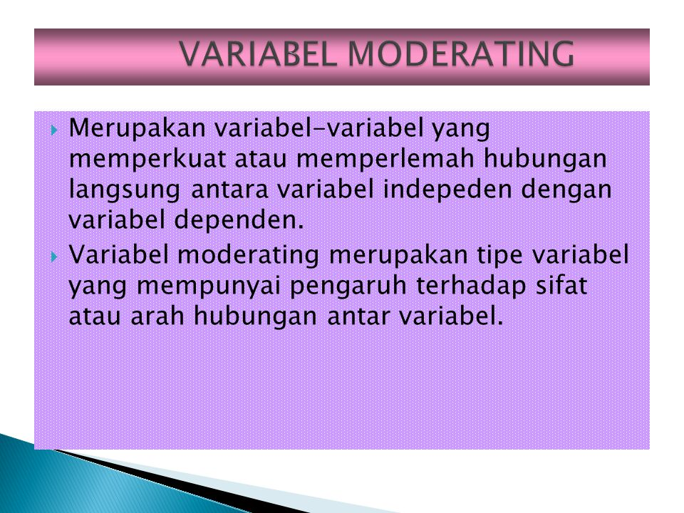 VARIABEL MODERATING