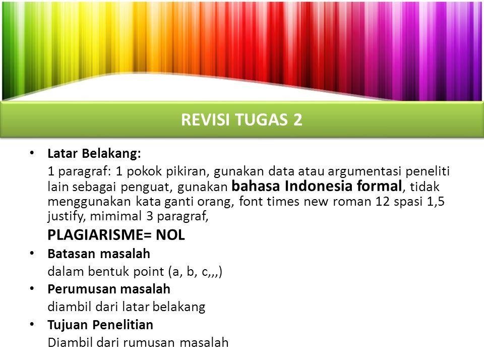 REVISI TUGAS 2 Latar Belakang: