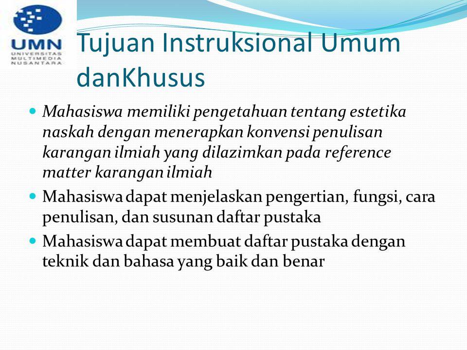 Tujuan Instruksional Umum danKhusus