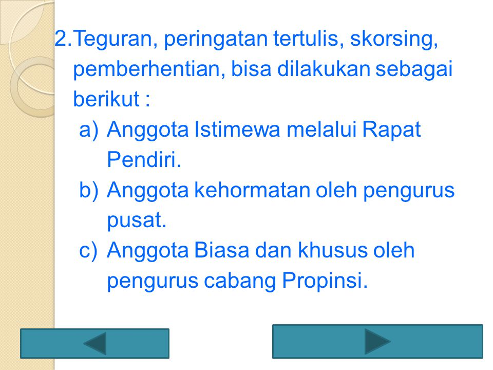 Teguran, peringatan tertulis, skorsing, pemberhentian, bisa dilakukan sebagai berikut :