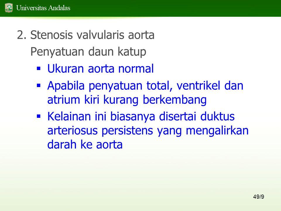 Stenosis valvularis aorta