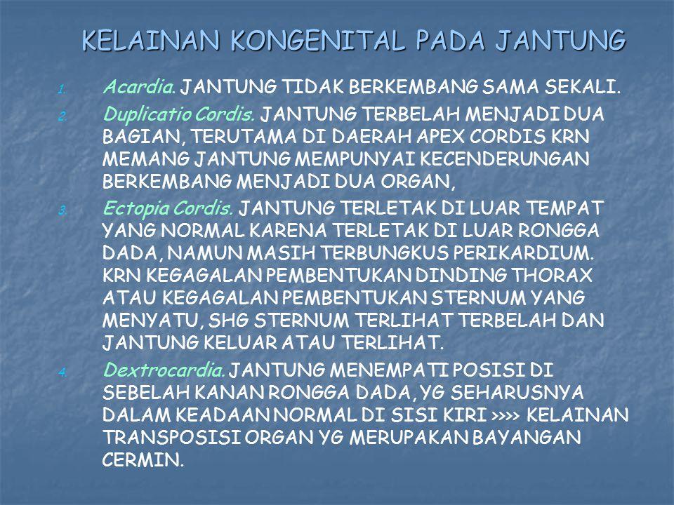 KELAINAN KONGENITAL PADA JANTUNG