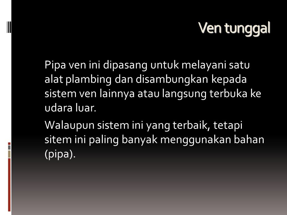 Ven tunggal