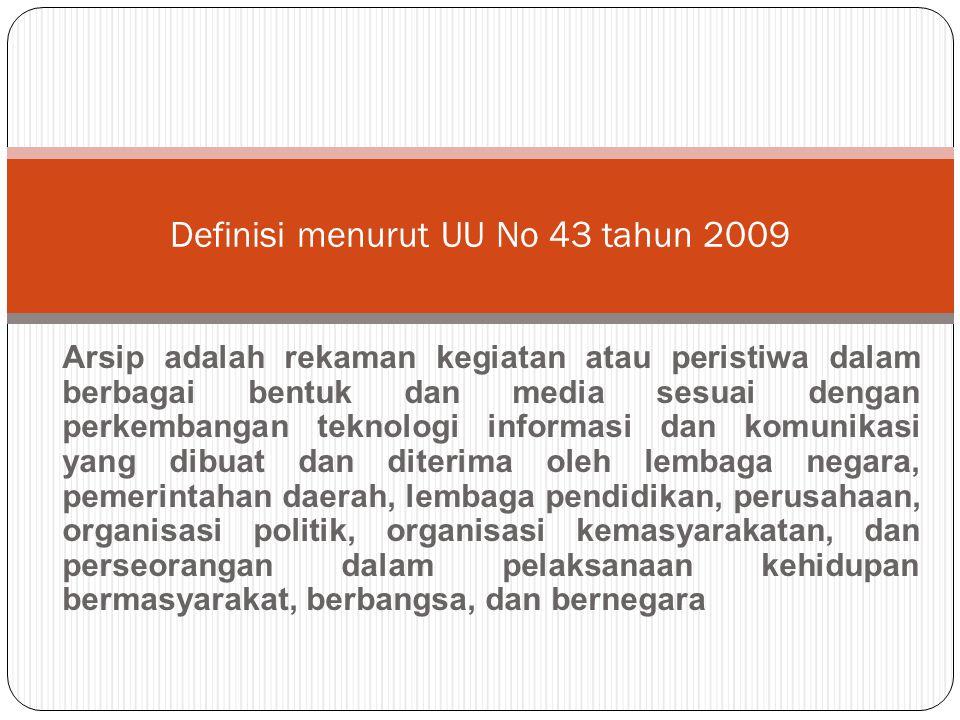 Definisi menurut UU No 43 tahun 2009