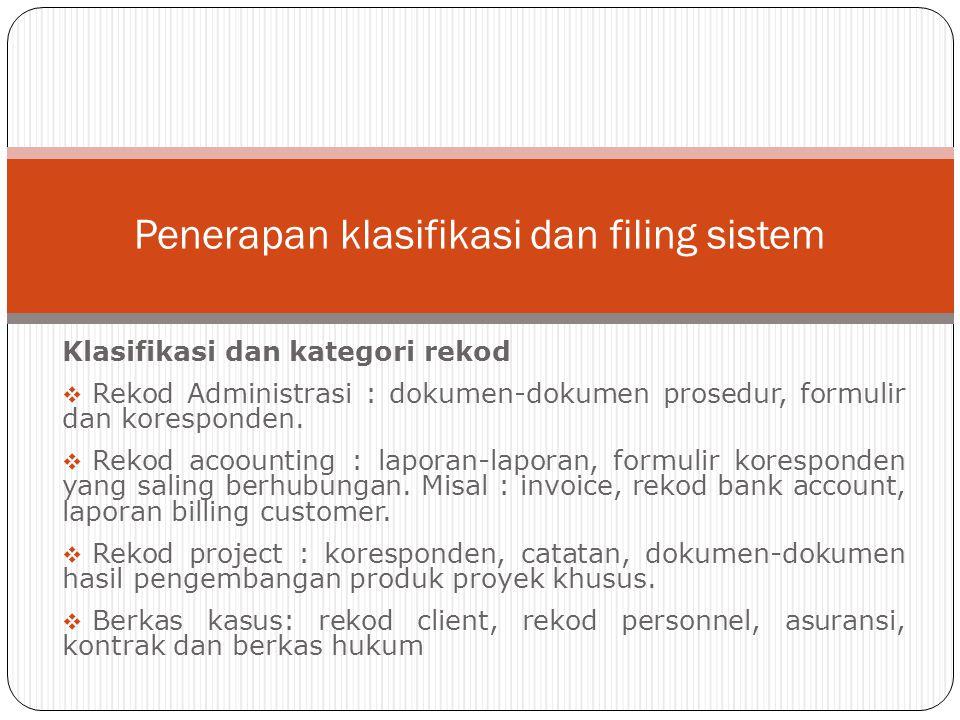 Penerapan klasifikasi dan filing sistem