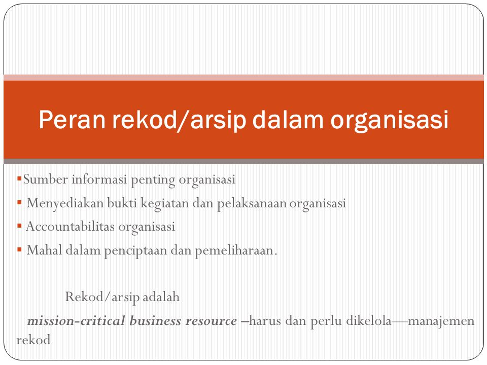 Peran rekod/arsip dalam organisasi