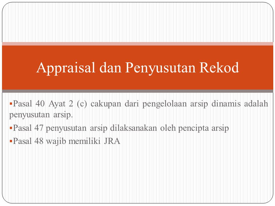 Appraisal dan Penyusutan Rekod
