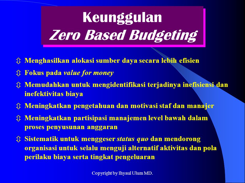Keunggulan Zero Based Budgeting