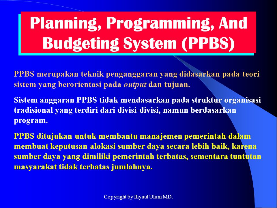 Planning, Programming, And Budgeting System (PPBS)
