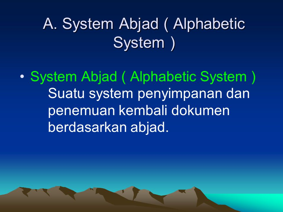 A. System Abjad ( Alphabetic System )