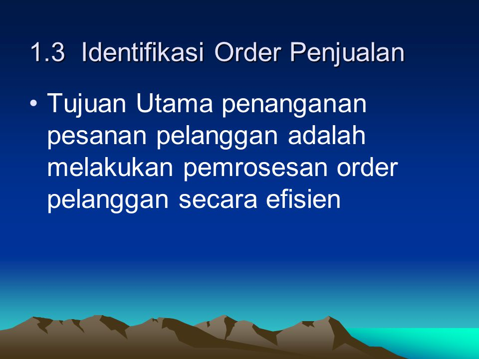 1.3 Identifikasi Order Penjualan
