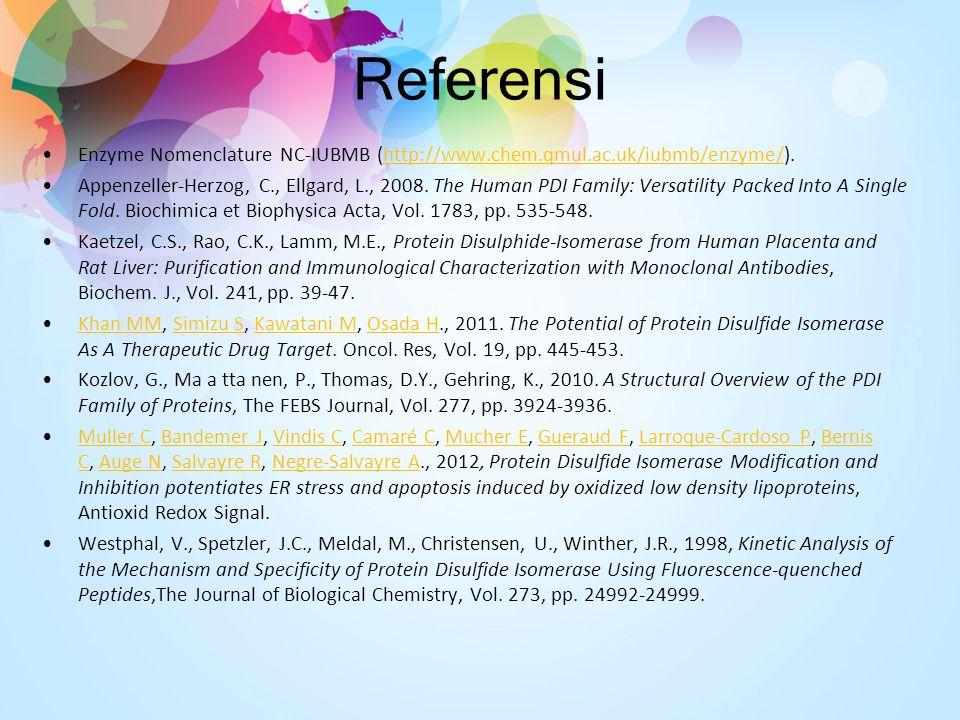 Referensi Enzyme Nomenclature NC-IUBMB (http://www.chem.qmul.ac.uk/iubmb/enzyme/).